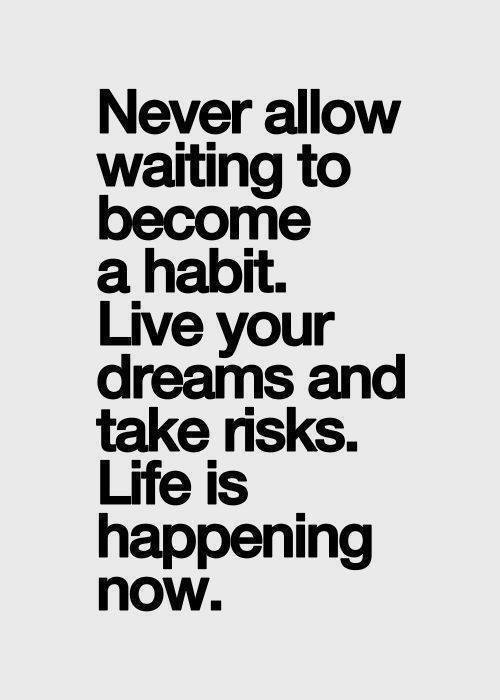 Life-is-happening-now